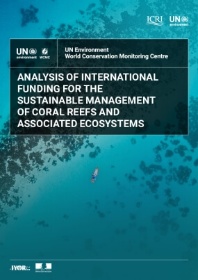 Analysis of International Funding for the Sustainable Management of Coral Reefs and Associated Coastal Ecosystems