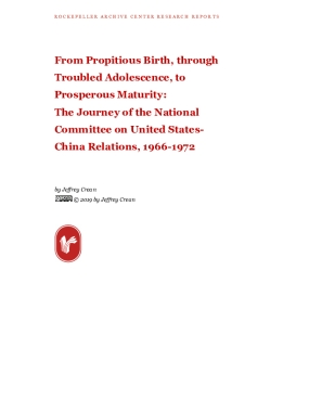 From Propitious Birth, through Troubled Adolescence, to Prosperous Maturity: The Journey of the National Committee on United States- China Relations, 1966-1972